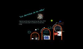 """Copy of """"Los Derechos del niño"""""""