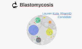 Case presentation: Blastomycosis