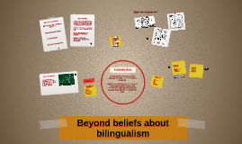 The truth about bilingualism