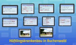 Häftlingskrankenbau in Buchenwald