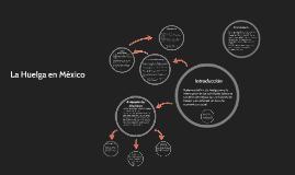 Copy of La huelga en Mexico