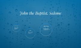 John the Baptist, Salome