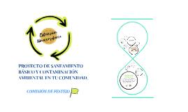 PROYECTO DE SANEAMIENTO BÁSICO Y CONTAMINACIÓN AMBIENTAL EN