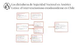 Las dictaduras de Seguridad en América Latina: el intervenci