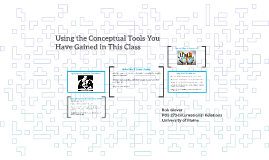 POS 273: Lecture 15-Using Conceptual Tools From This Class