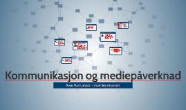 Kommunikasjon og mediepåverknad