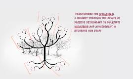 Frameworks for Wellbeing: