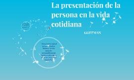 La presentación de la persona en la vida cotidiana