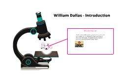William Dallas - Introduction