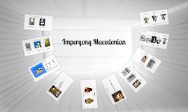 Copy of Imperyong Macedonian