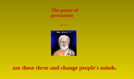 Copy of Power of Persuasion