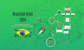 Brazilská krize 2014