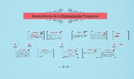 Copy of Antecedentes de la Estimulacion Temprana