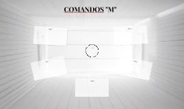 """COMANDOS """"M"""""""