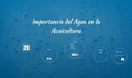 Importancia del Agua en la Acuicultura