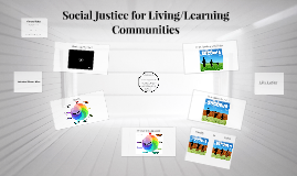 Social Justice for Living/Learning Communities