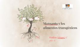 Monsanto y los alimentos transgénicos