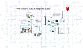 Welcome to Adult Responsibility