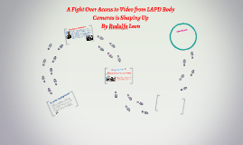 A Fight Over Access to Video from LAPD Body Cameras is Shapi