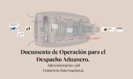 Documento de Operación para el Despacho Aduanero.