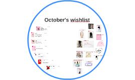 October's wishlist