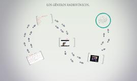 LOS GÉNEROS RADIOFÓNICOS.