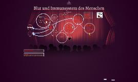 Blut und Immunsystem des Menschen