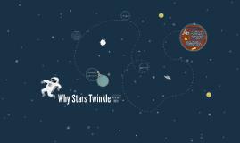 Why Stars Twinkle
