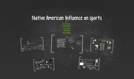Native American Influence on sports