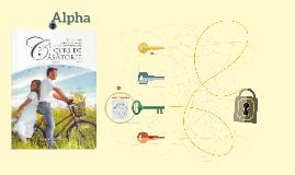 Alpha Lectia 1: Dezvoltarea unei temelii puternice