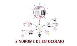 SINDROME DE ESTOCOLMO