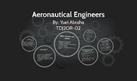 Aeronautical Engineers