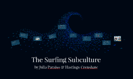 The Surfing Subculture