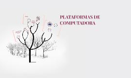 PLATAFORMAS DE COMPUTADORA