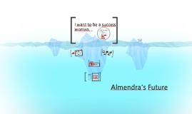 Almendra`s Future