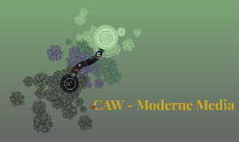 CAW - Moderne Media