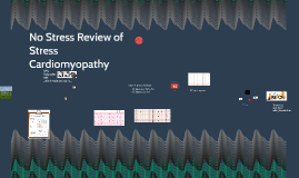 No Stress Review of Stress Cardiomyopathy