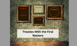 Treaties With the First Nations