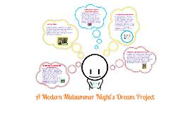Copy of A Modern Midsummer Night's Dream Project
