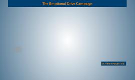 Emotions drive