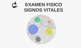 EXAMEN FISICO SIGNOS VITALES