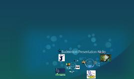 Badminton Presentation-Nicky