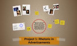Project 1: Rhetoric in Advertisements