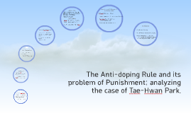 Anti doping rule & punishment ; Tae-Hwan Park case
