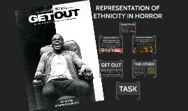 Representation of Ethnicity in Horror