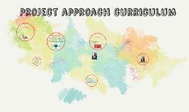 Project approach curriculum