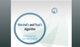 Warshall's and Floyd's Algorithm