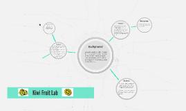 Kiwi Fruit Lab