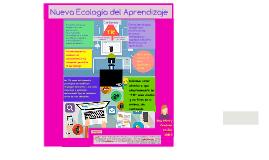 Nueva Ecologia del Aprendizaje