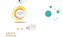 TICs en Educación - El Futuro en el Presente